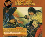 Afloat with Henry Morgan, Volume 1